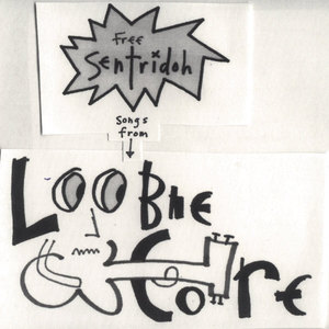 free sentridoh, songs from loobiecore