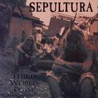 Sepultura - Third World Posse