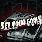 Set Your Goals - Reset (EP)