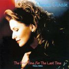 Shania Twain - The First Time... For The Last Time (Deluxe Edition) CD1