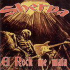 Sherpa - El Rock Me Mata CD2