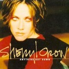 Sheryl Crow - Anything But Down (Single)