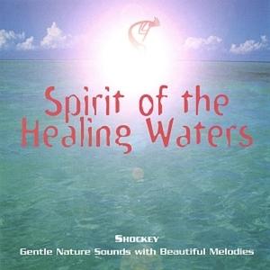 Spirit of the Healing Waters