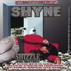 Shyne - Shizzle