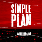 Simple Plan - When I'm Gone (CDM)