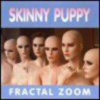 Skinny Puppy - Fractal Zoom