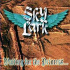 Skylark - Waiting For The Princess