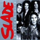 Slade - Greatest Hits CD2