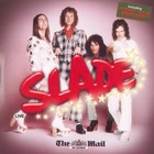 Slade - Slade Live - The Mail