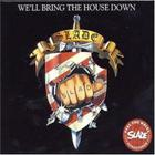 Slade - We'll Bring The House Down (Remastered)