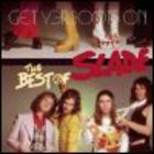 Slade - Get Yer Boots On: The Best Of Slade