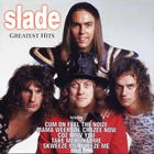 Slade - Feel The Noize (Greatest Hits)