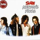 Slade - Nobody's Fools (Vinyl)