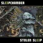 Sleep Chamber - Stolen Sleep