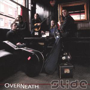 Overneath