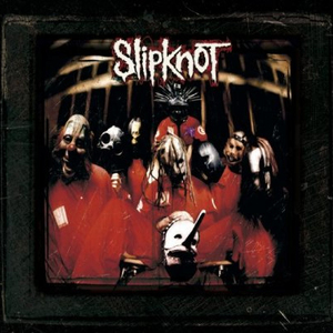 Slipknot (10Th Anniversary Edition)