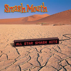 Smash Mouth - All-Star Smash Hits