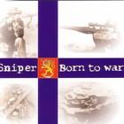 Sniper - Born to war