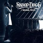 Snoop Dogg - I Wanna Rock (CDS)