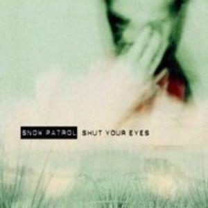 Shut Your Eyes