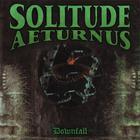 Solitude Aeturnus - Downfall