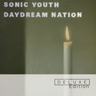 Sonic Youth - Daydream Nation (Deluxe Edition) CD2