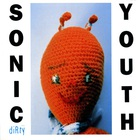 Sonic Youth - Dirty (Deluxe Edition) CD1