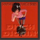 Southern Culture On The Skids - Ditch Diggin'