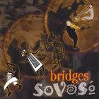 SoVoSo - Bridges