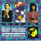 Sparks - Mael Intuition - The Best of Sparks 1974-76