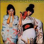 Sparks - Kimono My House