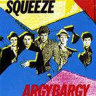 Squeeze - Argybargy