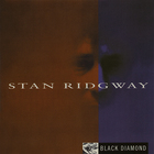Stan Ridgway - Black Diamond