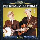 Stanley Brothers - The King Years 1961-1965 CD1