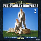 Stanley Brothers - The King Years 1961-1965 CD2