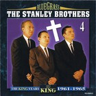 Stanley Brothers - The King Years 1961-1965 CD4