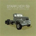 Starflyer 59 - Can't Stop Eating (EP)
