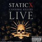 Static-X - Cannibal Killers Live