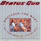 Status Quo - Whatever You Want - The Very Best Of Status Quo