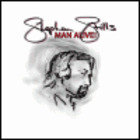 Stephen Stills - Man Alive!