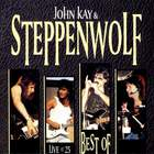 John Kay & Steppenwolf - Live At 25 - CD 2