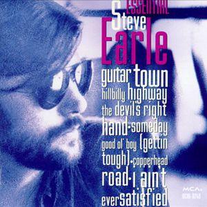The Essential Steve Earle