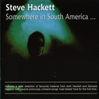 Steve Hackett - Somewhere In South America CD1