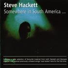 Steve Hackett - Somewhere In South America CD1