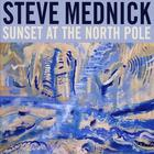 Steve Mednick - Sunset At the North Pole
