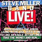 Steve Miller Band - Steve Miller Band Live!