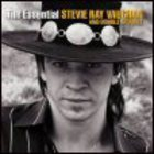 Stevie Ray Vaughan - The Essential Stevie Ray Vaughan and Double Trouble (Limited Edition) CD1