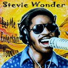 Stevie Wonder - Let Me Entertain You