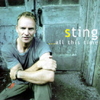 Sting - Al This Time