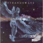 Strangeways - Gravitational Pull